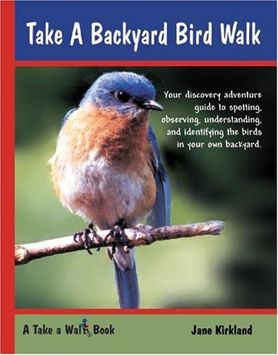 Backyard birdwalk